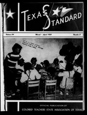 Primary view of object titled 'The Texas Standard, Volume 24, Number 2, March-April 1950'.