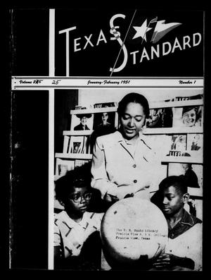 Primary view of object titled 'The Texas Standard, Volume 25, Number 1, January-February 1951'.