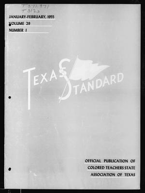 Primary view of object titled 'The Texas Standard, Volume 29, Number 1, January-February 1955'.