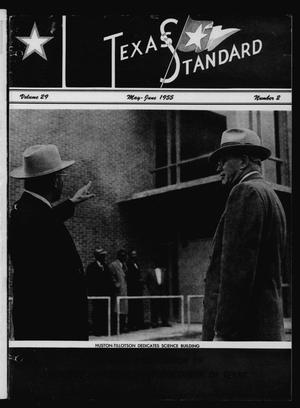 Primary view of object titled 'The Texas Standard, Volume 29, Number 2, May-June 1955'.