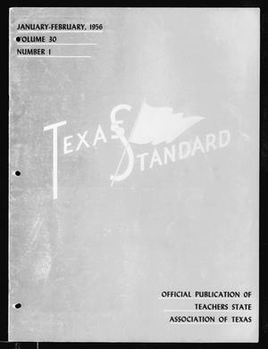 Primary view of object titled 'The Texas Standard, Volume 30, Number 1, January-February 1956'.