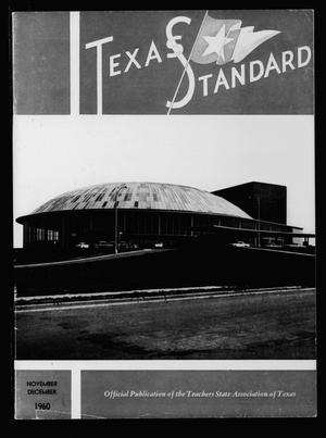 Primary view of object titled 'The Texas Standard, Volume 34, Number 5, November-December 1960'.