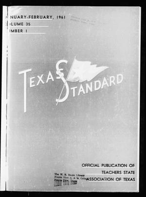 Primary view of object titled 'The Texas Standard, Volume 35, Number 1, January-February 1961'.