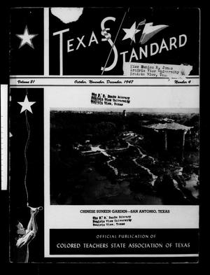 Primary view of object titled 'The Texas Standard, Volume 21, Number 4, October, November, December 1947'.