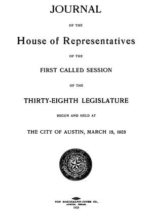 Primary view of object titled 'Journal of the House of Representatives of the First, Second, and Third Called Sessions of the Thirty-Eighth Legislature of the State of Texas'.