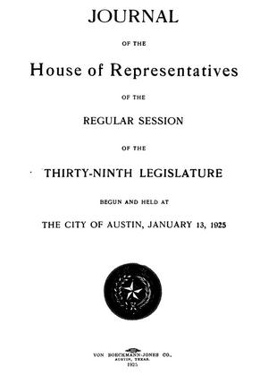 Primary view of object titled 'Journal of the House of Representatives of the Regular Session of the Thirty-Ninth Legislature of the State of Texas'.