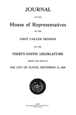 Primary view of object titled 'Journal of the House of Representatives of the First Called Session of the Thirty-Ninth Legislature of the State of Texas'.