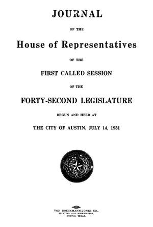 Primary view of object titled 'Journal of the House of Representatives of the First Called Session of the Forty-Second Legislature of the State of Texas'.