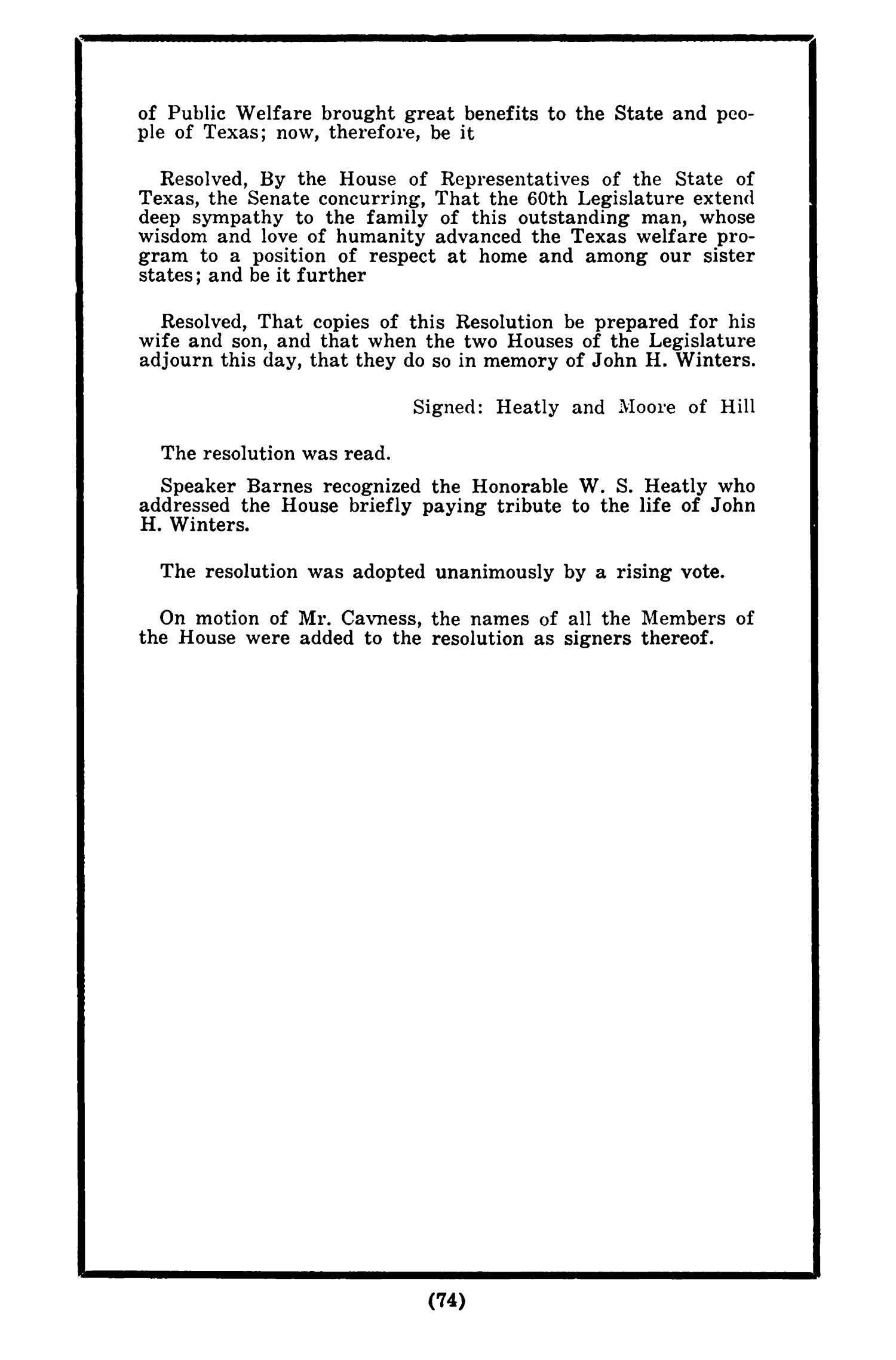 Journal of the House of Representatives of the Regular Session of the Sixtieth Legislature of the State of Texas, Volume 1                                                                                                      74
