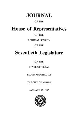 Journal of the House of Representatives of the Regular Session of the Seventieth Legislature of the State of Texas, Volume 1