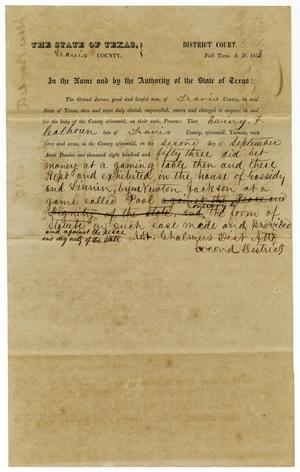 Primary view of object titled 'Documents pertaining to the case of The State of Texas vs. Ewing F. Calhoun, cause no. 335, 1853'.