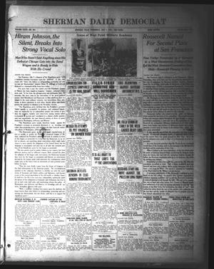 Primary view of object titled 'Sherman Daily Democrat (Sherman, Tex.), Vol. 39, No. 291, Ed. 1 Wednesday, July 7, 1920'.