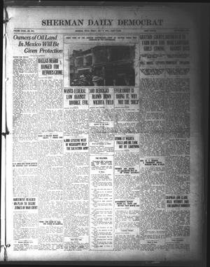 Primary view of object titled 'Sherman Daily Democrat (Sherman, Tex.), Vol. 39, No. 293, Ed. 1 Friday, July 9, 1920'.