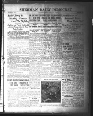 Primary view of object titled 'Sherman Daily Democrat (Sherman, Tex.), Vol. 40, No. 12, Ed. 1 Monday, August 9, 1920'.