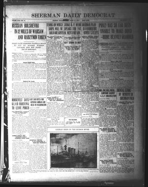 Primary view of object titled 'Sherman Daily Democrat (Sherman, Tex.), Vol. 40, No. 18, Ed. 1 Monday, August 16, 1920'.