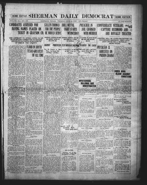 Primary view of object titled 'Sherman Daily Democrat (Sherman, Tex.), Vol. 41, No. 299, Ed. 1 Tuesday, June 20, 1922'.
