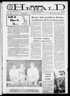 Rio Grande Herald (Rio Grande City, Tex.), Vol. 21, No. 17, Ed. 1 Thursday, April 27, 1972