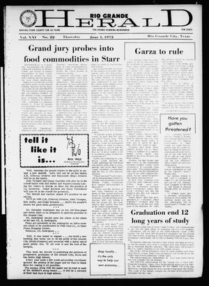 Primary view of object titled 'Rio Grande Herald (Rio Grande City, Tex.), Vol. 21, No. 22, Ed. 1 Thursday, June 1, 1972'.