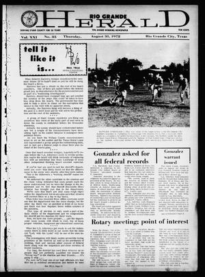 Primary view of object titled 'Rio Grande Herald (Rio Grande City, Tex.), Vol. 21, No. 35, Ed. 1 Thursday, August 31, 1972'.