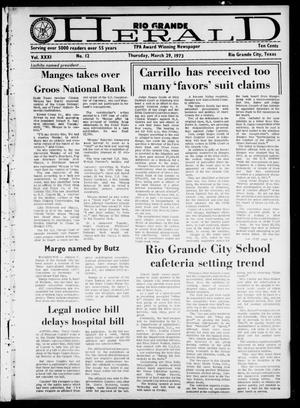 Primary view of object titled 'Rio Grande Herald (Rio Grande City, Tex.), Vol. 31, No. 12, Ed. 1 Thursday, March 29, 1973'.