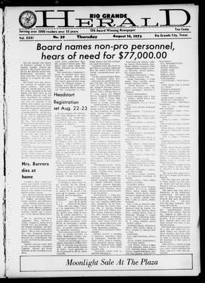 Primary view of object titled 'Rio Grande Herald (Rio Grande City, Tex.), Vol. 31, No. 29, Ed. 1 Thursday, August 16, 1973'.