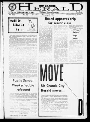 Primary view of object titled 'Rio Grande Herald (Rio Grande City, Tex.), Vol. 32, No. 8, Ed. 1 Thursday, February 21, 1974'.
