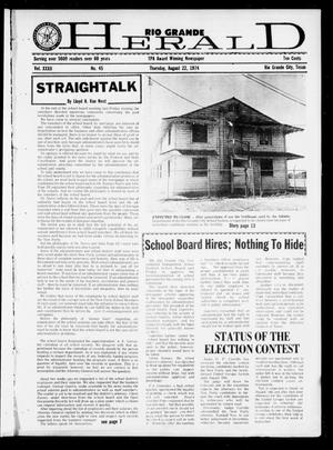 Primary view of object titled 'Rio Grande Herald (Rio Grande City, Tex.), Vol. 32, No. 45, Ed. 1 Thursday, August 22, 1974'.