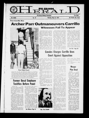 Primary view of object titled 'Rio Grande Herald (Rio Grande City, Tex.), Vol. 33, No. 32, Ed. 1 Thursday, May 22, 1975'.