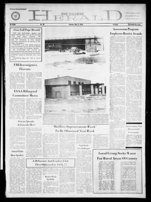 Primary view of object titled 'Rio Grande Herald (Rio Grande City, Tex.), Vol. 34, No. 30, Ed. 1 Thursday, May 13, 1976'.