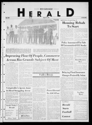Primary view of object titled 'Rio Grande Herald (Rio Grande City, Tex.), Vol. 35, No. 102, Ed. 1 Thursday, August 27, 1981'.