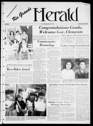 Primary view of object titled 'Rio Grande Herald (Rio Grande City, Tex.), Vol. 36, No. 32, Ed. 1 Thursday, May 20, 1982'.