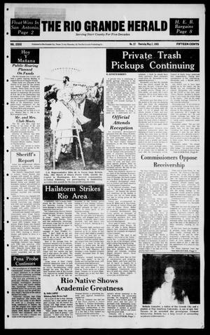 Primary view of object titled 'The Rio Grande Herald (Rio Grande City, Tex.), Vol. 39, No. 27, Ed. 1 Thursday, May 2, 1985'.
