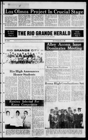 Primary view of object titled 'The Rio Grande Herald (Rio Grande City, Tex.), Vol. 39, No. 29, Ed. 1 Thursday, May 16, 1985'.