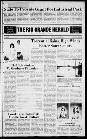 Primary view of object titled 'The Rio Grande Herald (Rio Grande City, Tex.), Vol. 39, No. 30, Ed. 1 Thursday, May 23, 1985'.