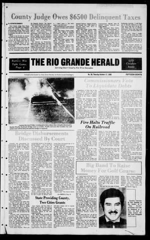 Primary view of object titled 'The Rio Grande Herald (Rio Grande City, Tex.), Vol. 39, No. 50, Ed. 1 Thursday, October 17, 1985'.