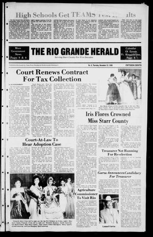 Primary view of object titled 'The Rio Grande Herald (Rio Grande City, Tex.), Vol. 40, No. 6, Ed. 1 Thursday, December 12, 1985'.