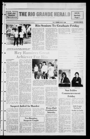 Primary view of object titled 'The Rio Grande Herald (Rio Grande City, Tex.), Vol. 40, No. 31, Ed. 1 Thursday, May 29, 1986'.