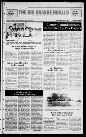 Primary view of object titled 'The Rio Grande Herald (Rio Grande City, Tex.), Vol. 40, No. 40, Ed. 1 Thursday, July 31, 1986'.