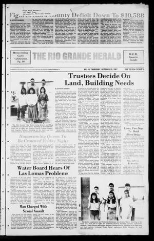 Primary view of object titled 'The Rio Grande Herald (Rio Grande City, Tex.), No. 49, Ed. 1 Thursday, October 15, 1987'.