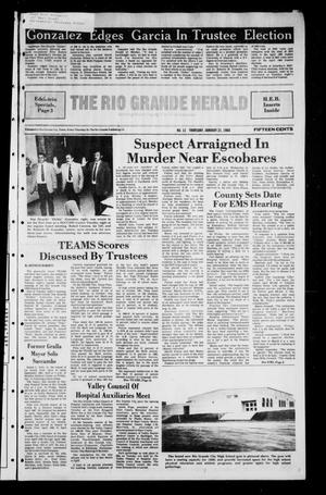 Primary view of object titled 'The Rio Grande Herald (Rio Grande City, Tex.), No. 11, Ed. 1 Thursday, January 21, 1988'.