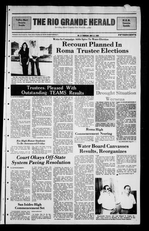 Primary view of object titled 'The Rio Grande Herald (Rio Grande City, Tex.), No. 27, Ed. 1 Thursday, May 12, 1988'.