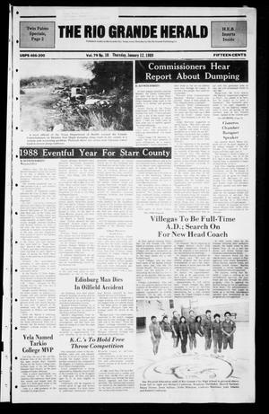 Primary view of object titled 'The Rio Grande Herald (Rio Grande City, Tex.), Vol. 79, No. 10, Ed. 1 Thursday, January 12, 1989'.