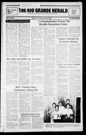 Primary view of object titled 'The Rio Grande Herald (Rio Grande City, Tex.), Vol. 79, No. 31, Ed. 1 Thursday, June 15, 1989'.