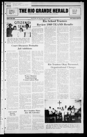 Primary view of object titled 'The Rio Grande Herald (Rio Grande City, Tex.), Vol. 79, No. 33, Ed. 1 Thursday, June 29, 1989'.