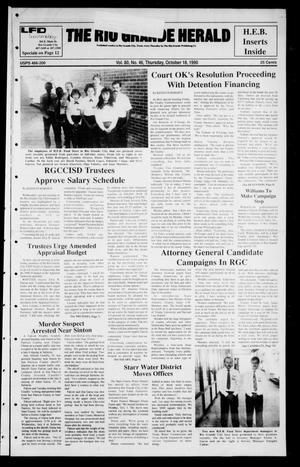 Primary view of object titled 'The Rio Grande Herald (Rio Grande City, Tex.), Vol. 80, No. 46, Ed. 1 Thursday, October 18, 1990'.