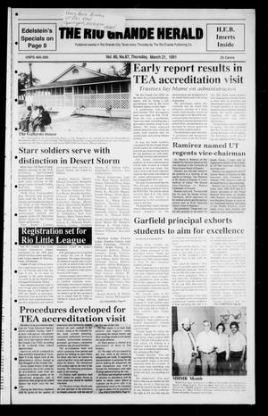 The Rio Grande Herald (Rio Grande City, Tex.), Vol. 80, No. 67, Ed. 1 Thursday, March 21, 1991