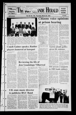 Primary view of object titled 'The Rio Grande Herald (Rio Grande City, Tex.), Vol. 80, No. 120, Ed. 1 Thursday, March 26, 1992'.