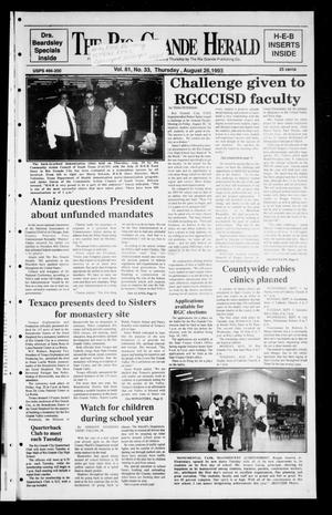 Primary view of object titled 'Rio Grande Herald (Rio Grande City, Tex.), Vol. 81, No. 33, Ed. 1 Thursday, August 26, 1993'.