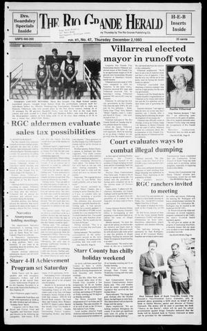 Primary view of object titled 'Rio Grande Herald (Rio Grande City, Tex.), Vol. 81, No. 47, Ed. 1 Thursday, December 2, 1993'.