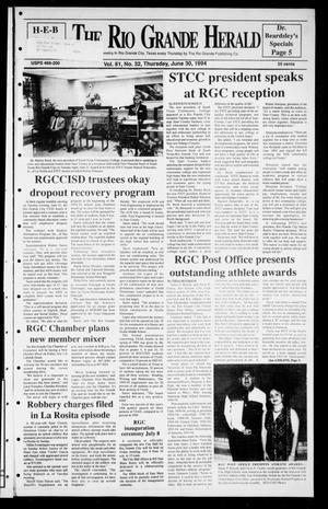 Primary view of object titled 'Rio Grande Herald (Rio Grande City, Tex.), Vol. 81, No. 32, Ed. 1 Thursday, June 30, 1994'.